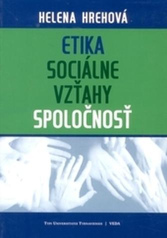 Etika - sociálne vzťahy - spoločnosť