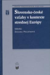 Slovensko-české vzťahy v kontexte strednej európy