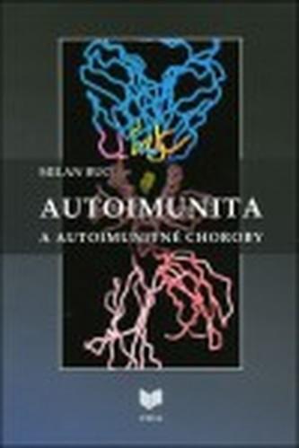 Autoimunita a autoimunitné choroby