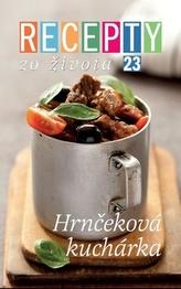 Recepty zo života 23 Hrnčeková kuchárka