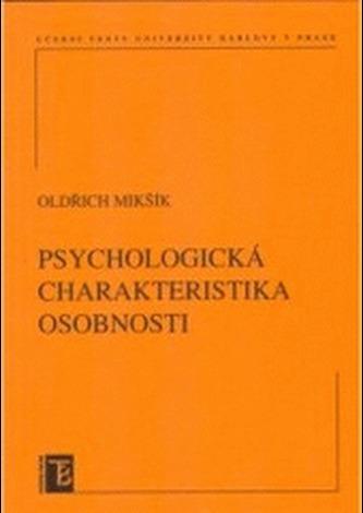 Psychologická charakteristika osobnosti