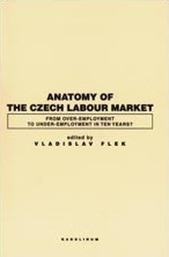 Anatomy of the Czech Labour Market