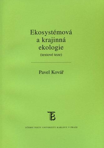 Ekosystémová a krajinná ekologie (textové teze)