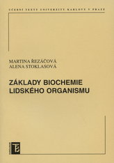 Základy biochemie lidského organismu