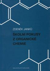 Školní pokusy z organické chemie