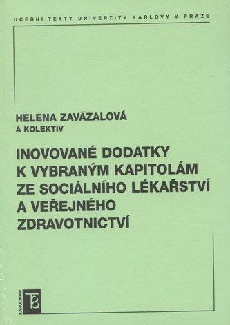 Inovované dodatky k vybraným kapitolám ze sociálního lékařství a veřejného zdravotnictví