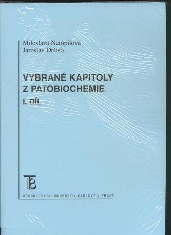 Vybrané kapitoly z patobiochemie