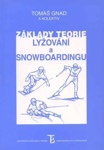 Základy teorie lyžování a snowboardingu
