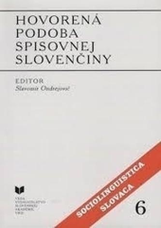 Hovorená podoba spisovnej slovenčiny