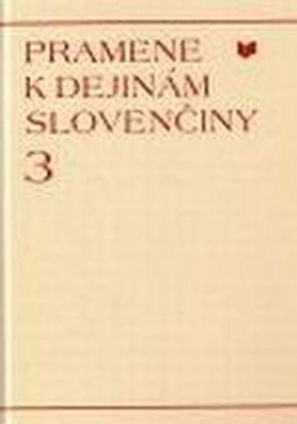 Pramene k dejinám slovenčiny 3
