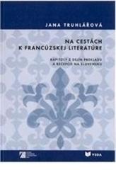 Na cestách k francúzskej literatúre