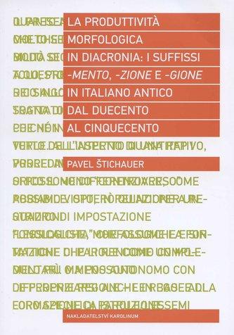 La produttivita morfologica in diacronia: i sufissi -mento, -zione e -gione in italiano antico dal D