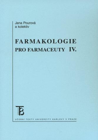 Farmakologie pro farmaceuty IV.