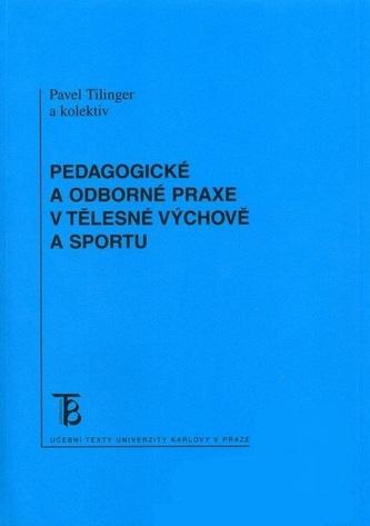 Pedagogické a odborné praxe v tělesné výchově a sportu