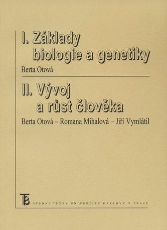 Základy biologie a genetiky.Vývoj a růst člověka.