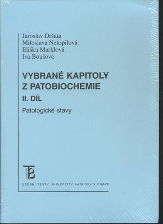 Vybrané kapitoly z patobiochemie. II. díl
