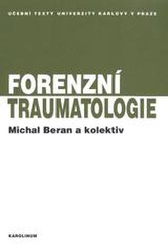 Forenzní traumatologie