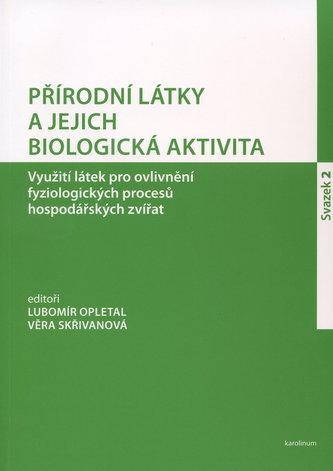 Přírodní látky a jejich biologická aktivita (Svazek 2)