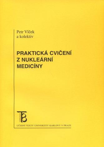 Praktická cvičení z nukleární medicíny
