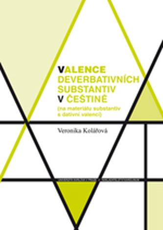 Valence deverbativních substantiv v češtině
