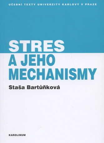 Stres a jeho mechanismy