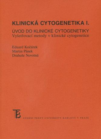 Klinická cytogenetika I.