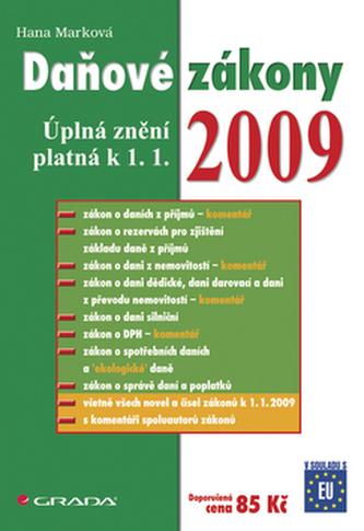 Daňové zákony 2009 - Úplná změní platná k 1. 1.