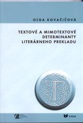 Textové a mimotextové determinanty literárneho prekladu