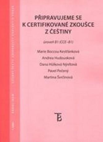 Připravujeme se k certifikované zkoušce z češtiny