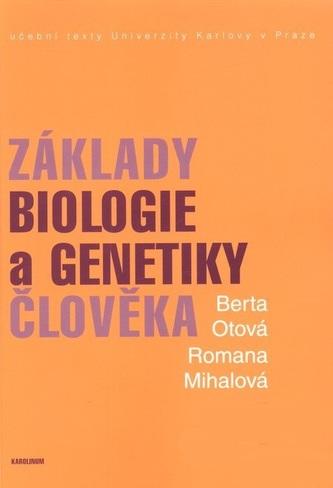 Základy biologie a genetiky člověka - Romana Mihalová