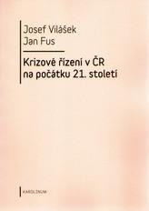 Krizové řízení v ČR na počátku 21.století