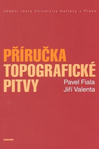 Příručka topografické pitvy - Pavel Fiala