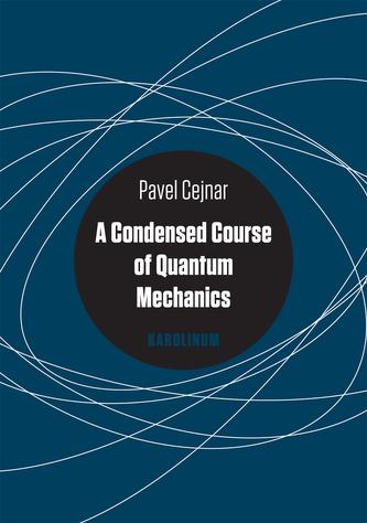 A Condensed Course of Quantum Mechanics