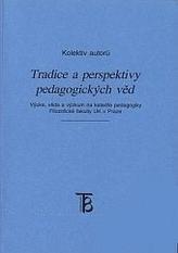 Tradice a perspektivy pedagogických věd