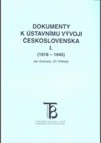 Dokumenty k ústavnímu vývoji Československa I.