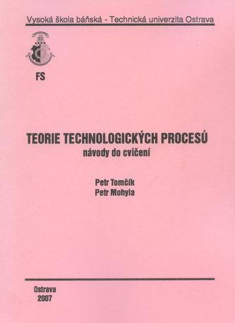 Teorie technologických procesů