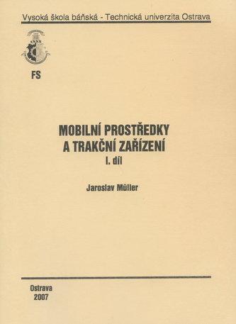 Mobilní prostředky a trakční zařízení