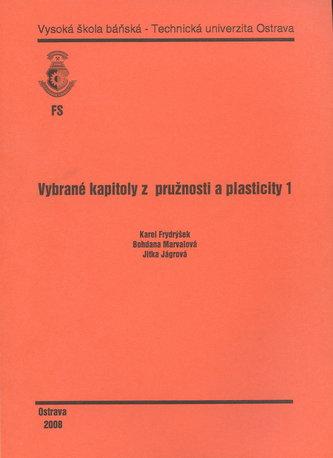 Vybrané kapitoly z pružnosti a plasticity 1