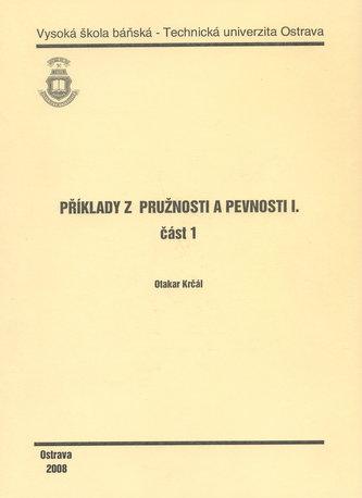 Příklady z pružnosti a pevnosti I.