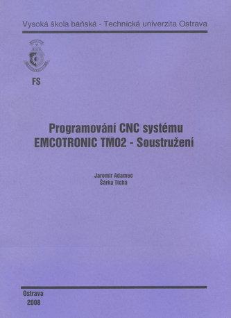 Programování CNC systému EMCOTRONIC TM02 - Soustružení