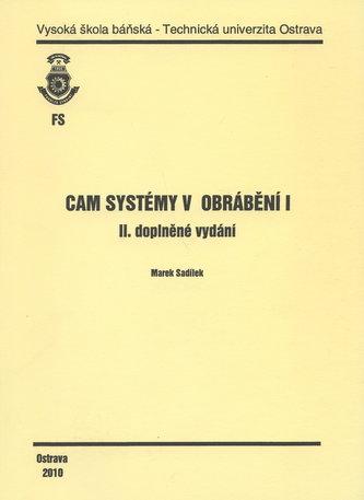 CAM Systémy v obrábění I.