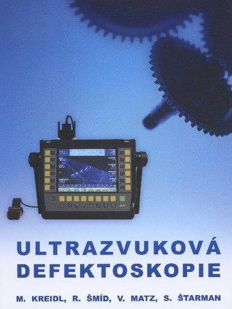 Ultrazvuková defektoskopie - Marcel Kreidl