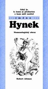 Jaký je, k čemu je předurčen a kam míří nositel jména Hynek