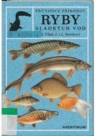 Ryby sladkých vod průvodce přírodou