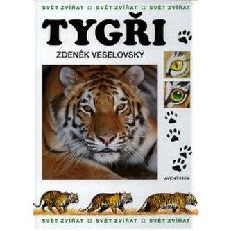 Tygři svět zvířat - Zdeněk Veselovský