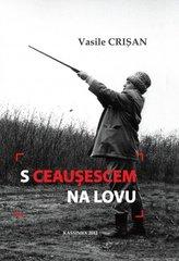 S Ceausescem na lovu