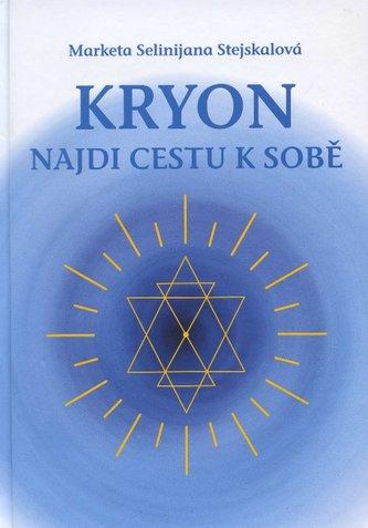 Kryon - Najdi cestu k sobě
