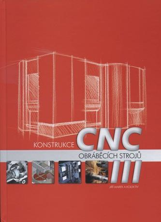 Konstrukce CNC obráběcích strojů