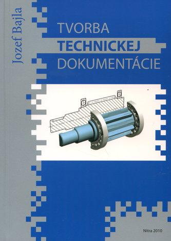 Tvorba technickej dokumentácie