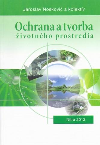 Ochrana a tvorba životného prostredia